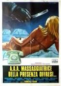 A. A. A. Massaggiatrice bella presenza offresi movie poster