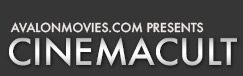 Avalon Movies – CinemaCult